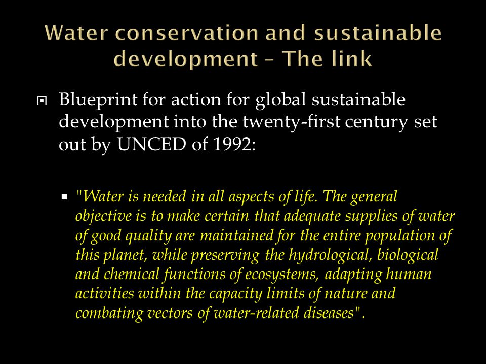Water conservation Definition:the socially beneficial reduction of water use or water loss – A cost-benefit framework Implication of Socially beneficial:Trade-off between the benefits and costs of water management action.