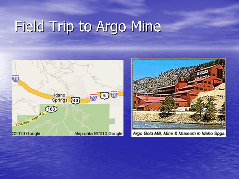 Field Trip to Argo Mine