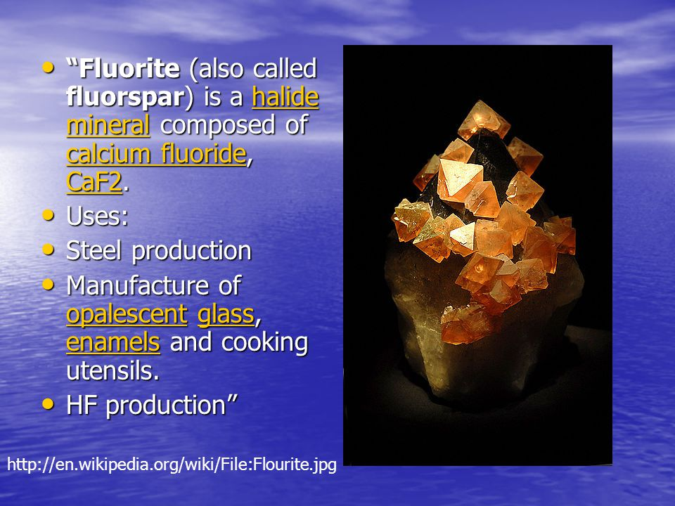 Fluorite (also called fluorspar) is a halide mineral composed of calcium fluoride, CaF2. Fluorite (also called fluorspar) is a halide mineral composed