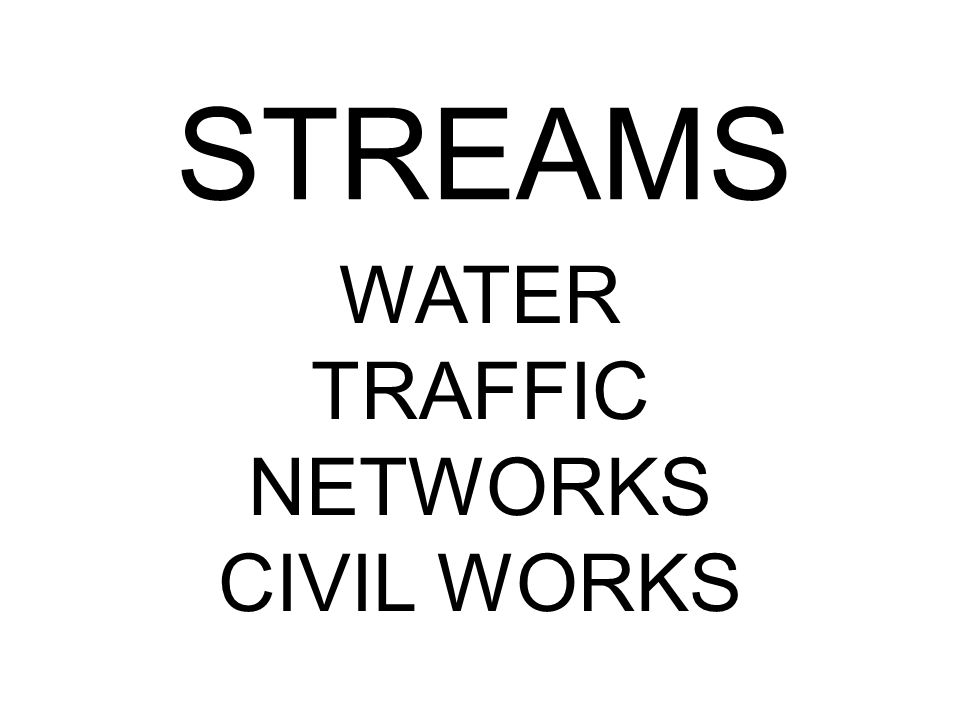 STREAMS WATER TRAFFIC NETWORKS CIVIL WORKS