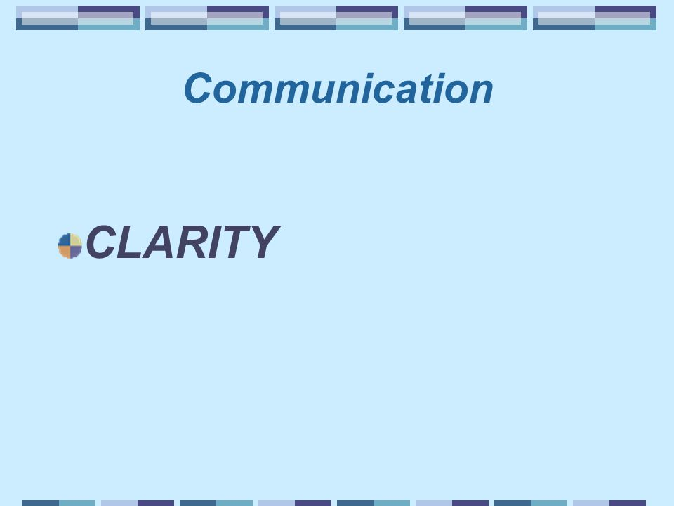 Communication CLARITY