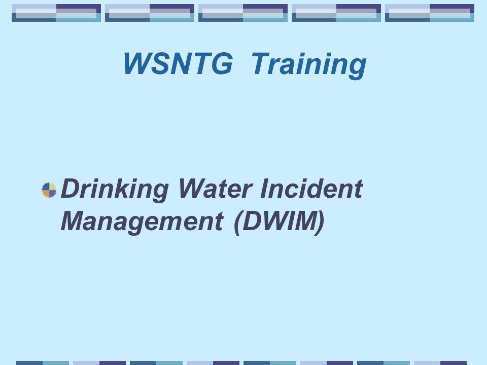 WSNTG Training Drinking Water Incident Management (DWIM)