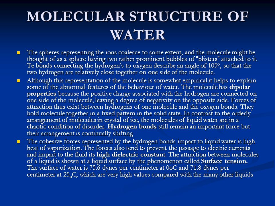 MOLECULAR STRUCTURE OF WATER The spheres representing the ions coalesce to some extent, and the molecule might be thought of as a sphere having two rather prominent bubbles of blisters attached to it.