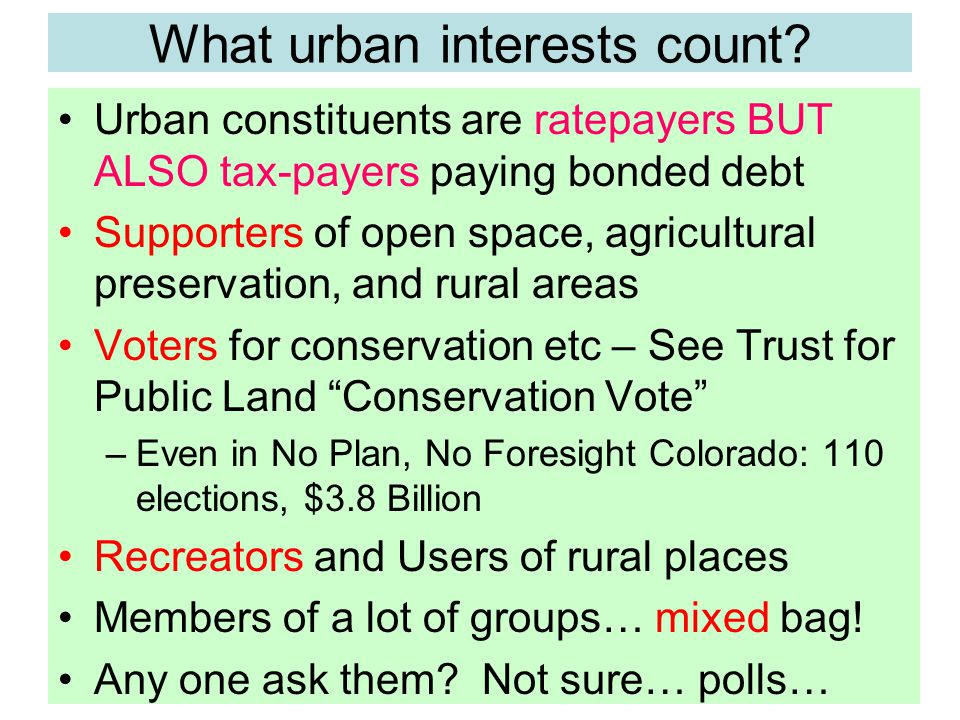 What urban interests count.
