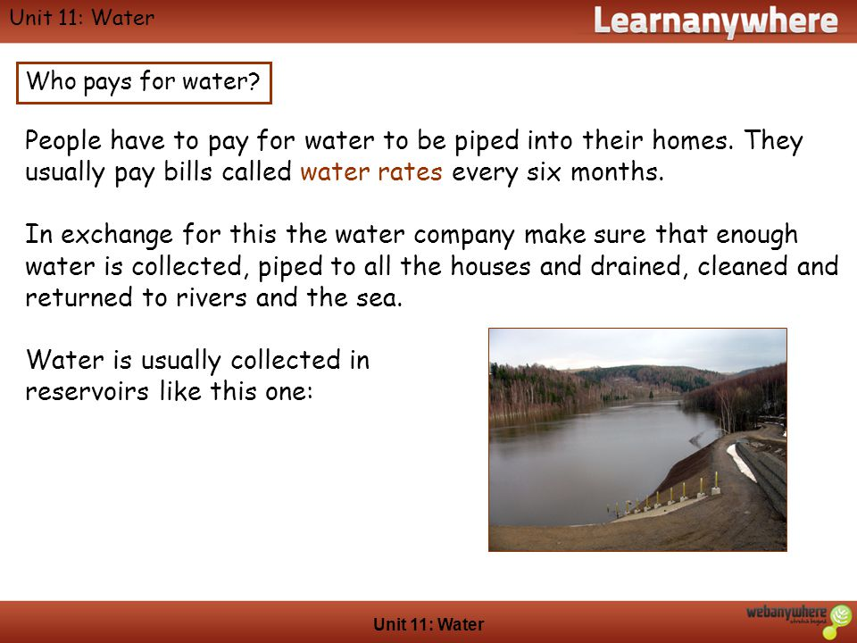 Geography Unit 11: Water Who pays for water.