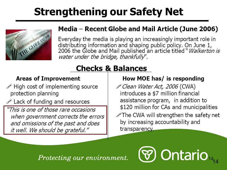 14 Strengthening our Safety Net Media – Recent Globe and Mail Article (June 2006) Everyday the media is playing an increasingly important role in dist