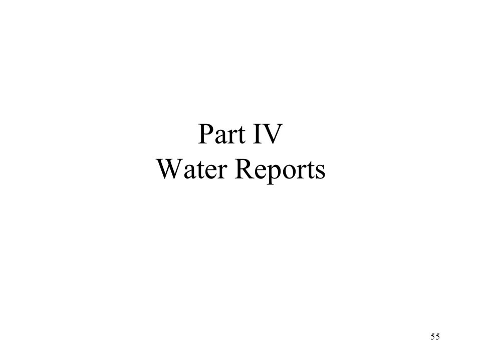 55 Part IV Water Reports