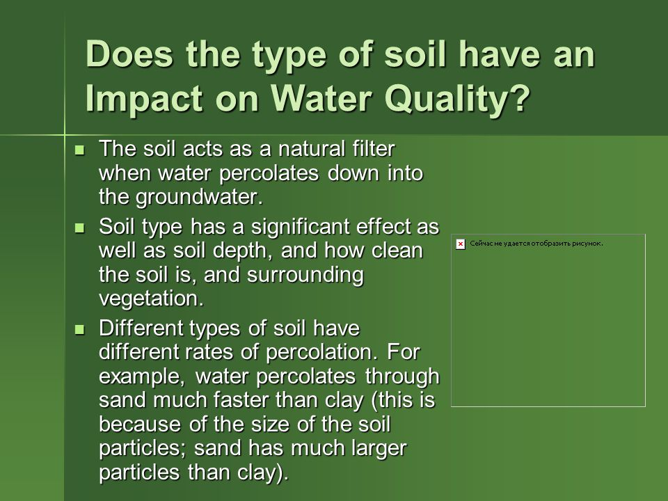 Does the type of soil have an Impact on Water Quality.