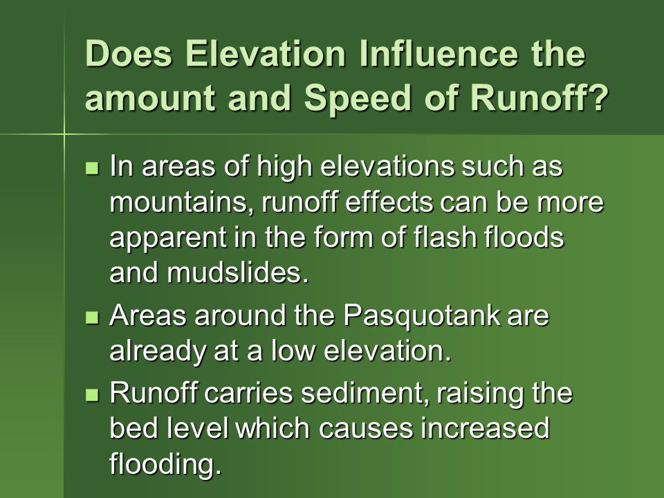 Does Elevation Influence the amount and Speed of Runoff.
