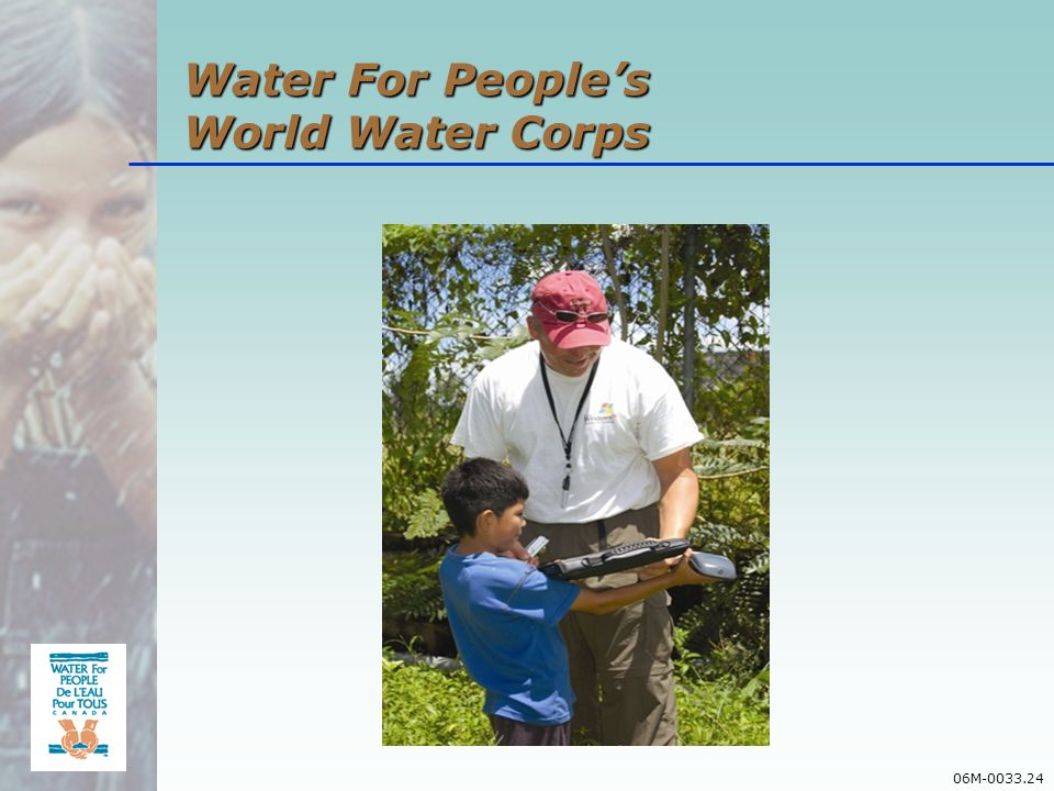 06M-0033.24 Water For Peoples World Water Corps