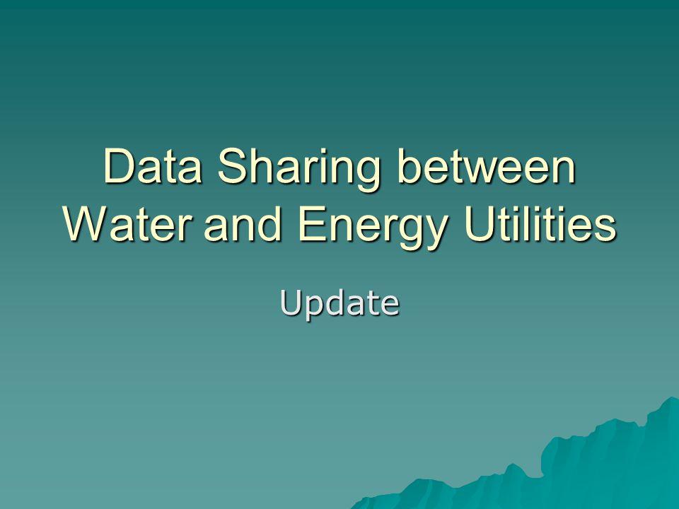 Data Sharing between Water and Energy Utilities Update