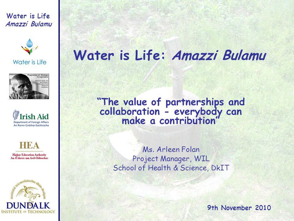 Water is Life Amazzi Bulamu Water is Life: Amazzi Bulamu Ms.