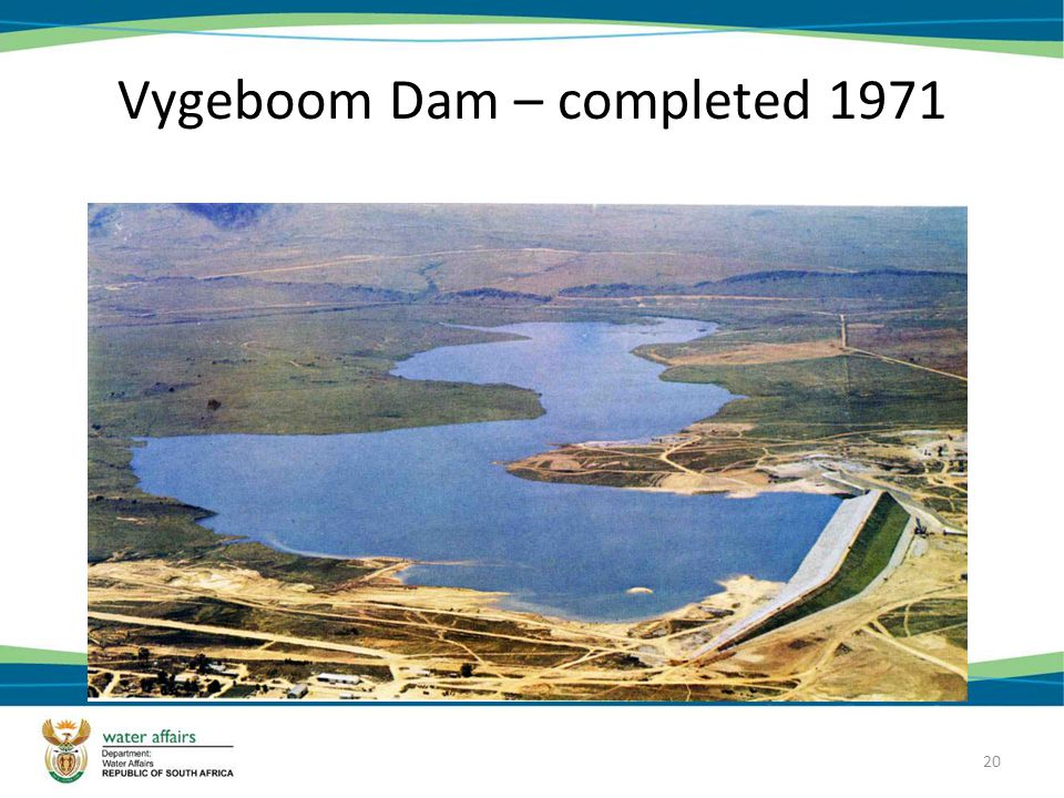 20 Vygeboom Dam – completed 1971