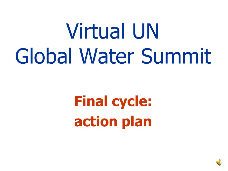 Virtual UN Global Water Summit Final cycle: action plan