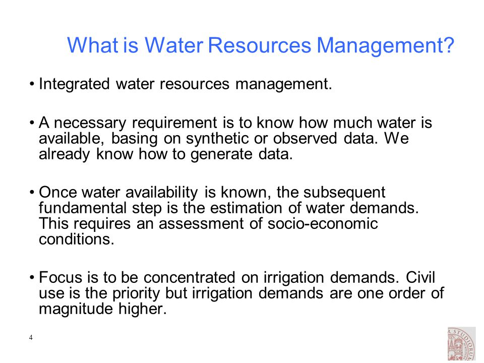 4 What is Water Resources Management. Integrated water resources management.