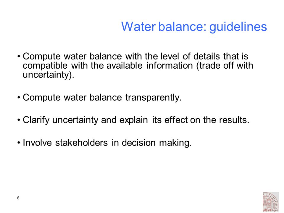 9 The management phase Evaluation of current strategies for the use of water.