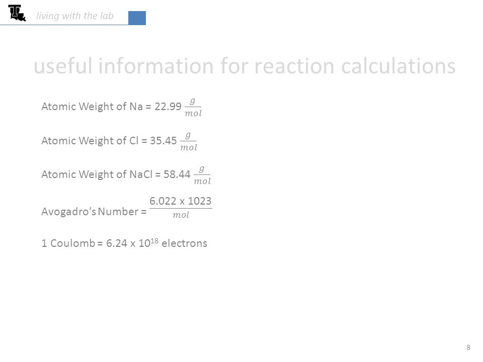 useful information for reaction calculations 8 living with the lab