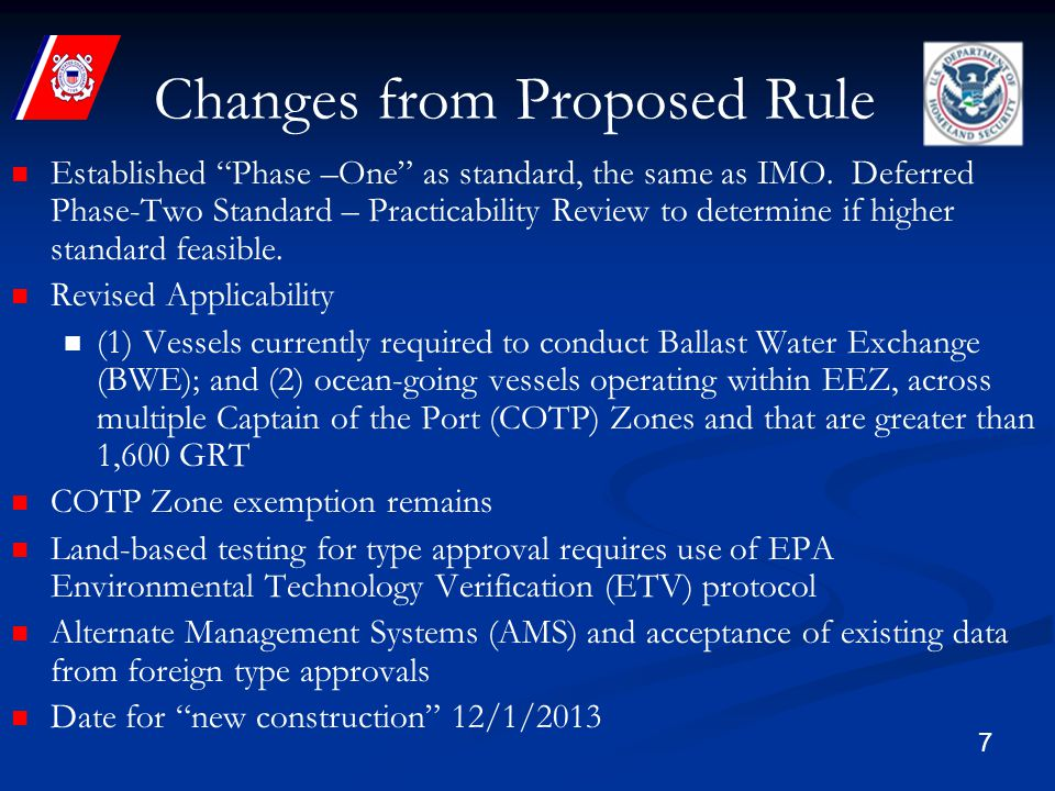 7 Changes from Proposed Rule Established Phase –One as standard, the same as IMO.