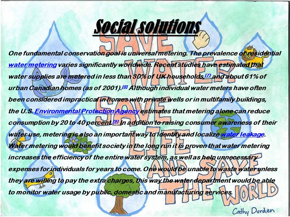 Social solutions One fundamental conservation goal is universal metering.