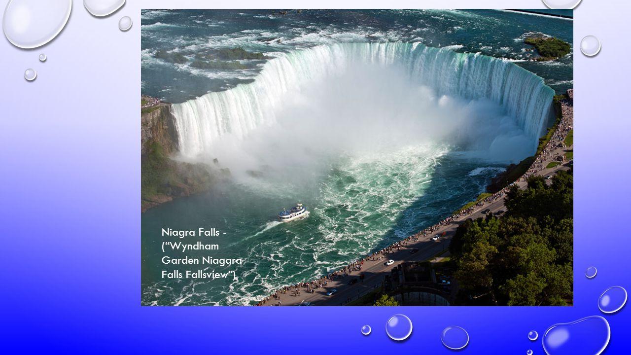 Niagra Falls - (Wyndham Garden Niagara Falls Fallsview)