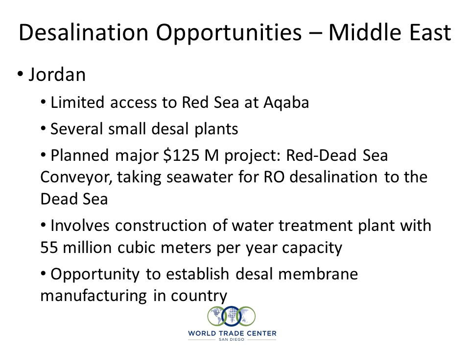 Desalination Opportunities – Middle East Kuwait Several desal plants in operation & some under construction Upgrading Doha desal plant - $750 million project Shuwaikh plant completion in Q4 2011 - $370 million North Al-Zoor desal for completion 2013 Population increase means demand remains high