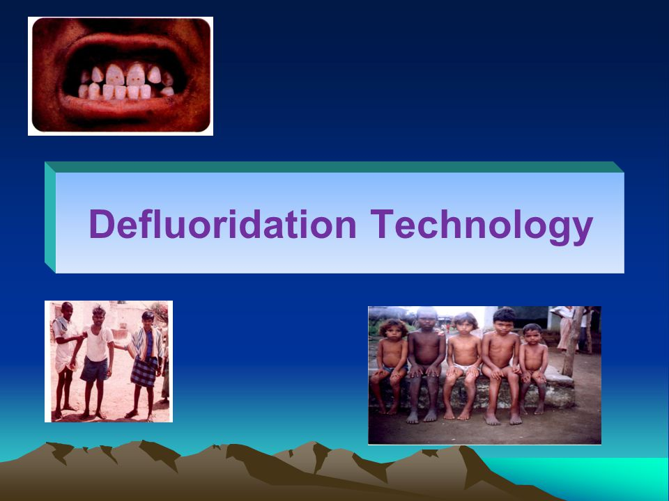 Defluoridation Technology