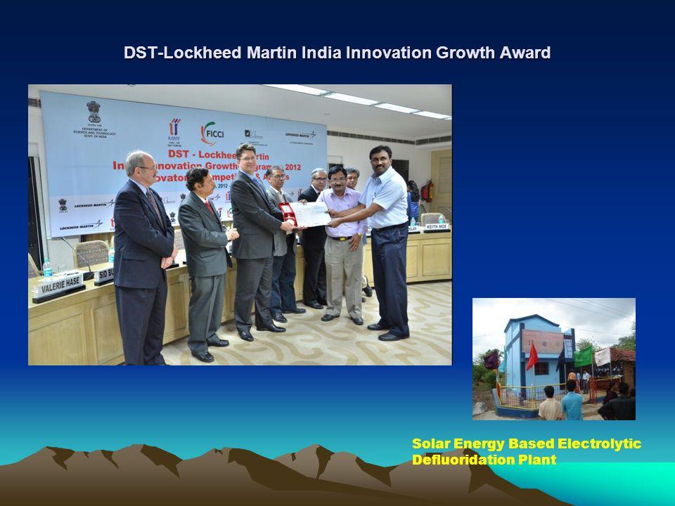 DST-Lockheed Martin India Innovation Growth Award Solar Energy Based Electrolytic Defluoridation Plant