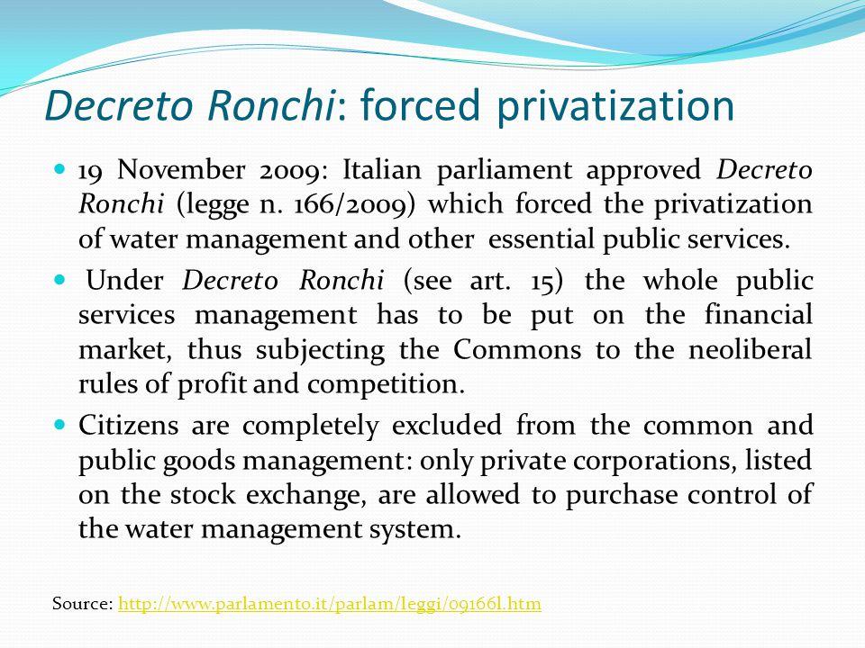 Decreto Ronchi: forced privatization 19 November 2009: Italian parliament approved Decreto Ronchi (legge n.