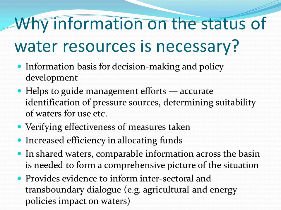 Why information on the status of water resources is necessary.