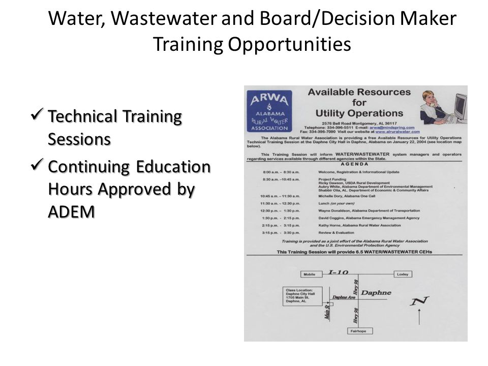 Water, Wastewater and Board/Decision Maker Training Opportunities Technical Training Sessions Technical Training Sessions Continuing Education Hours A