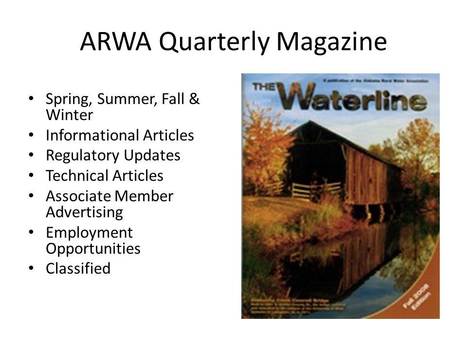 ARWA Quarterly Magazine Spring, Summer, Fall & Winter Informational Articles Regulatory Updates Technical Articles Associate Member Advertising Employ