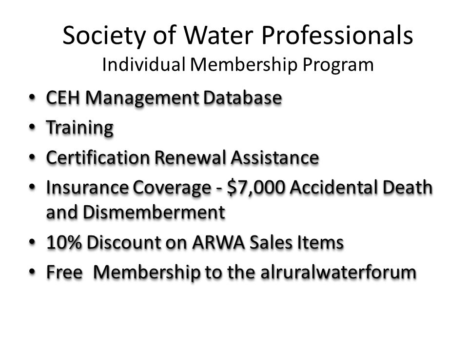 Society of Water Professionals Individual Membership Program CEH Management Database CEH Management Database Training Training Certification Renewal A