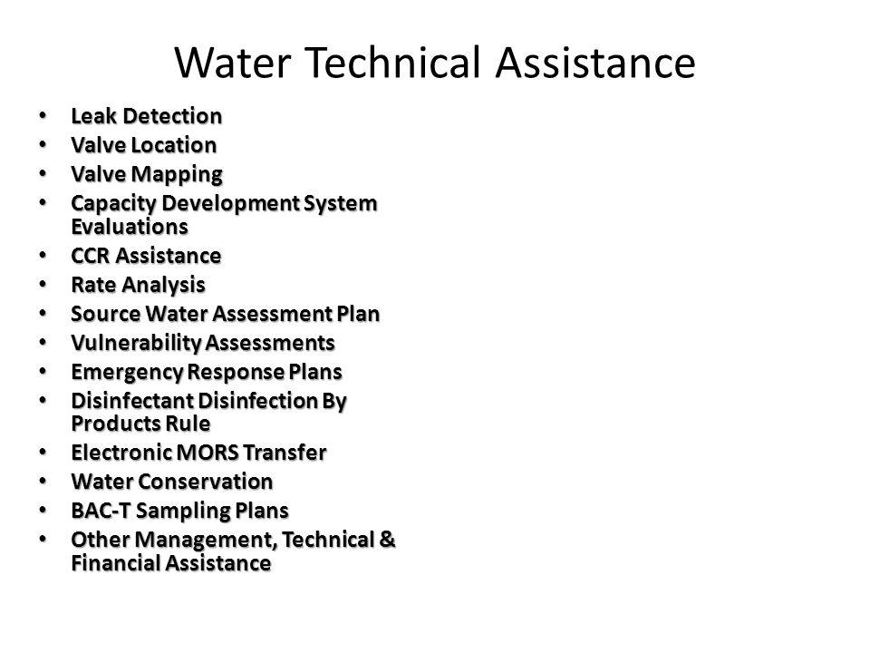 Water Technical Assistance Leak Detection Leak Detection Valve Location Valve Location Valve Mapping Valve Mapping Capacity Development System Evaluat