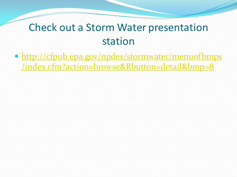 Check out a Storm Water presentation station   /index.cfm action=browse&Rbutton=detail&bmp=8   /index.cfm action=browse&Rbutton=detail&bmp=8