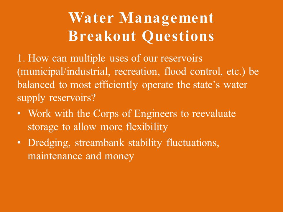 Water Management Breakout Questions 1.