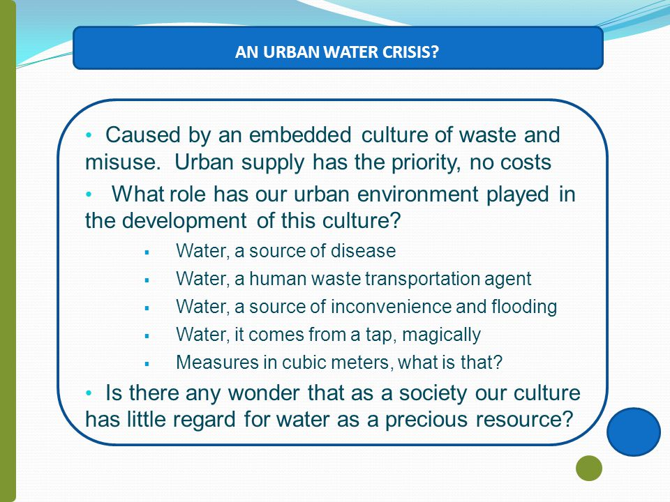 AN URBAN WATER CRISIS.