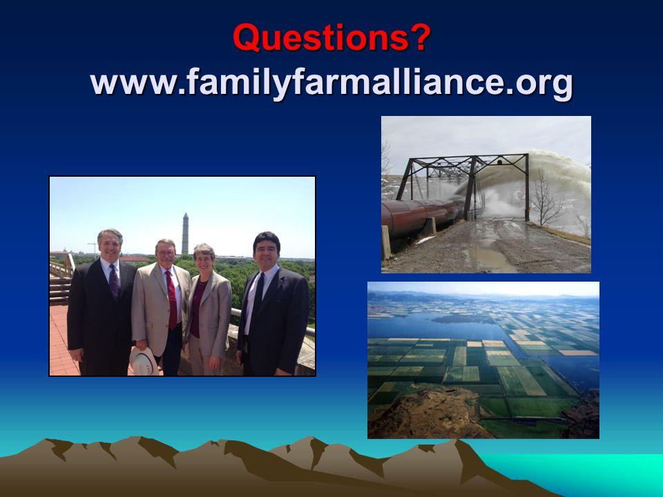 Questions? www.familyfarmalliance.org