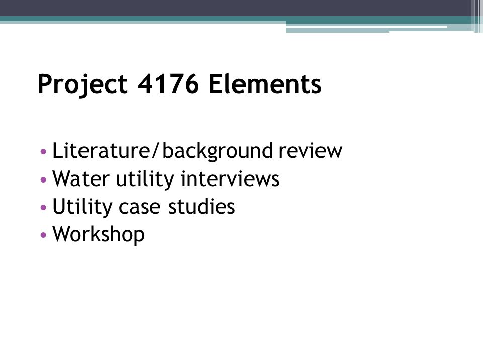 Water Utility Interviews 60 community water systems interviewed (30 surface water, 30 ground water) Broad spectrum of sizes and locations across U.S.