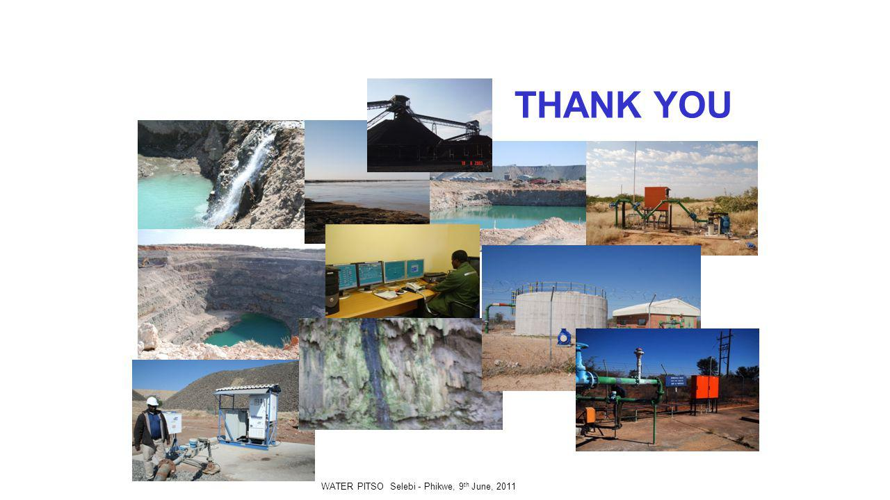 THANK YOU WATER PITSO Selebi - Phikwe, 9 th June, 2011