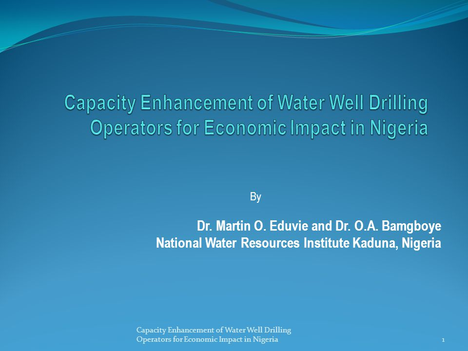 Capacity Enhancement of Water Well Drilling Operators for Economic Impact in Nigeria32