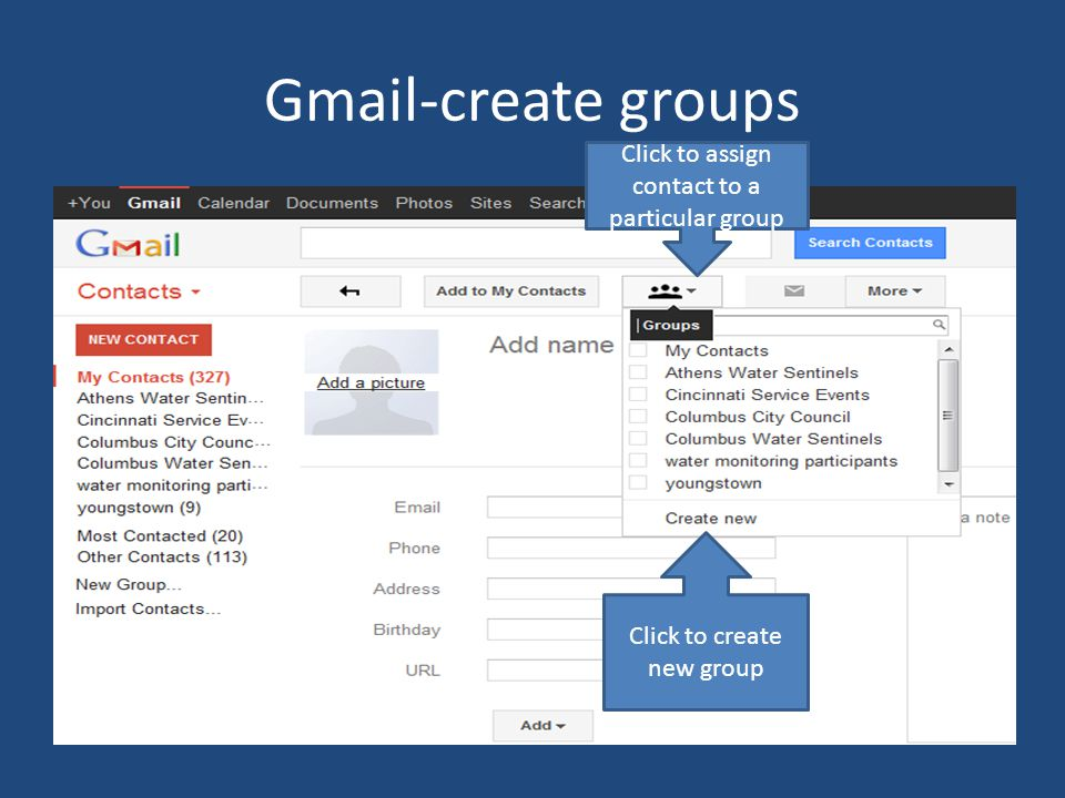Gmail-create groups Click to assign contact to a particular group Click to create new group