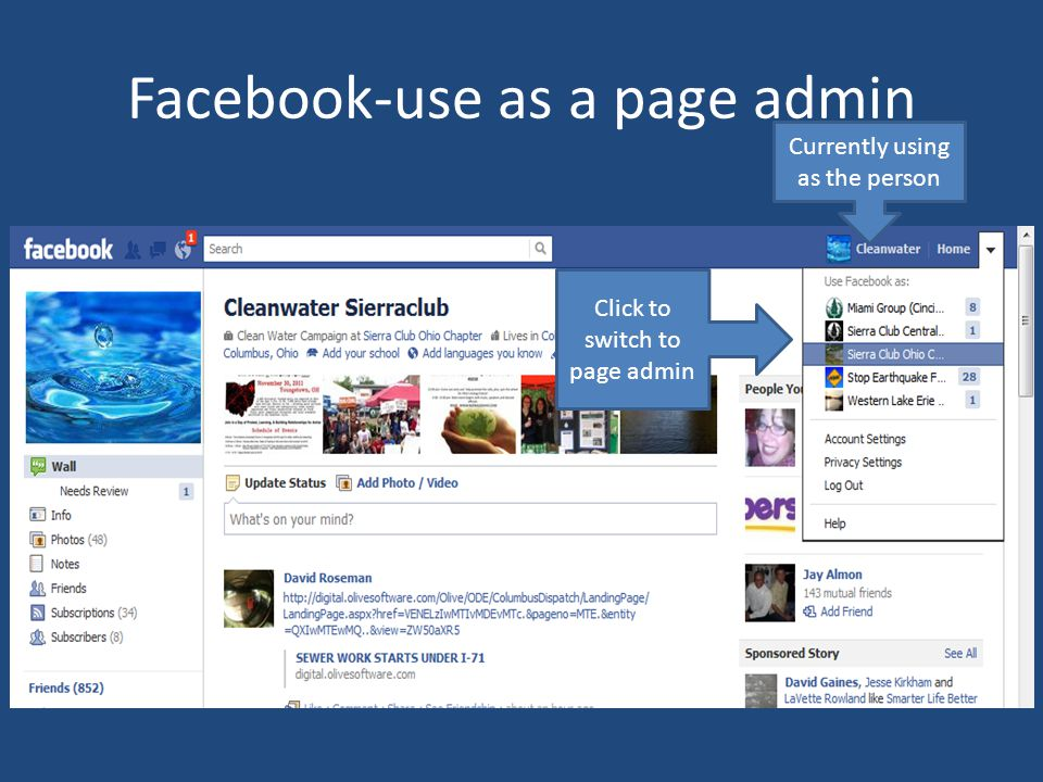 Facebook-use as a page admin Currently using as the person Click to switch to page admin