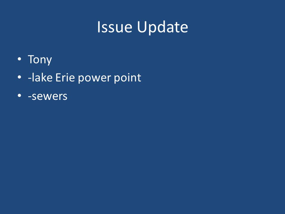 Issue Update Tony -lake Erie power point -sewers