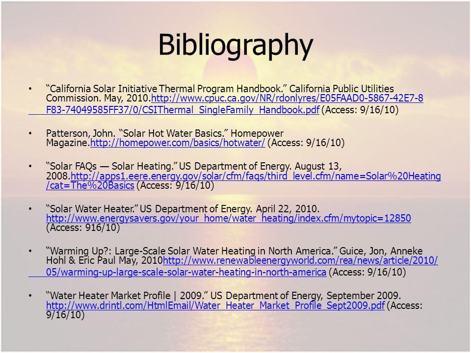 Bibliography California Solar Initiative Thermal Program Handbook.