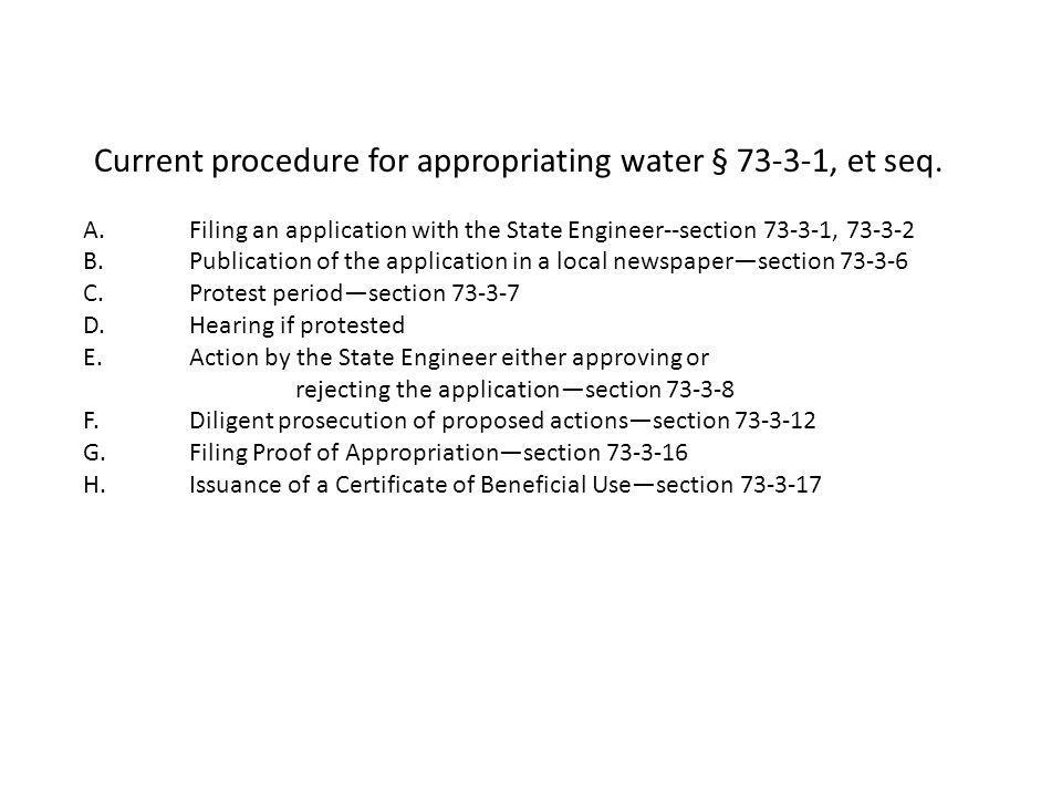 Current procedure for appropriating water § 73-3-1, et seq.