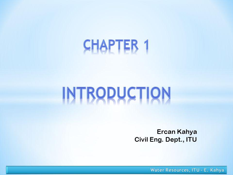 Ercan Kahya Civil Eng. Dept., ITU