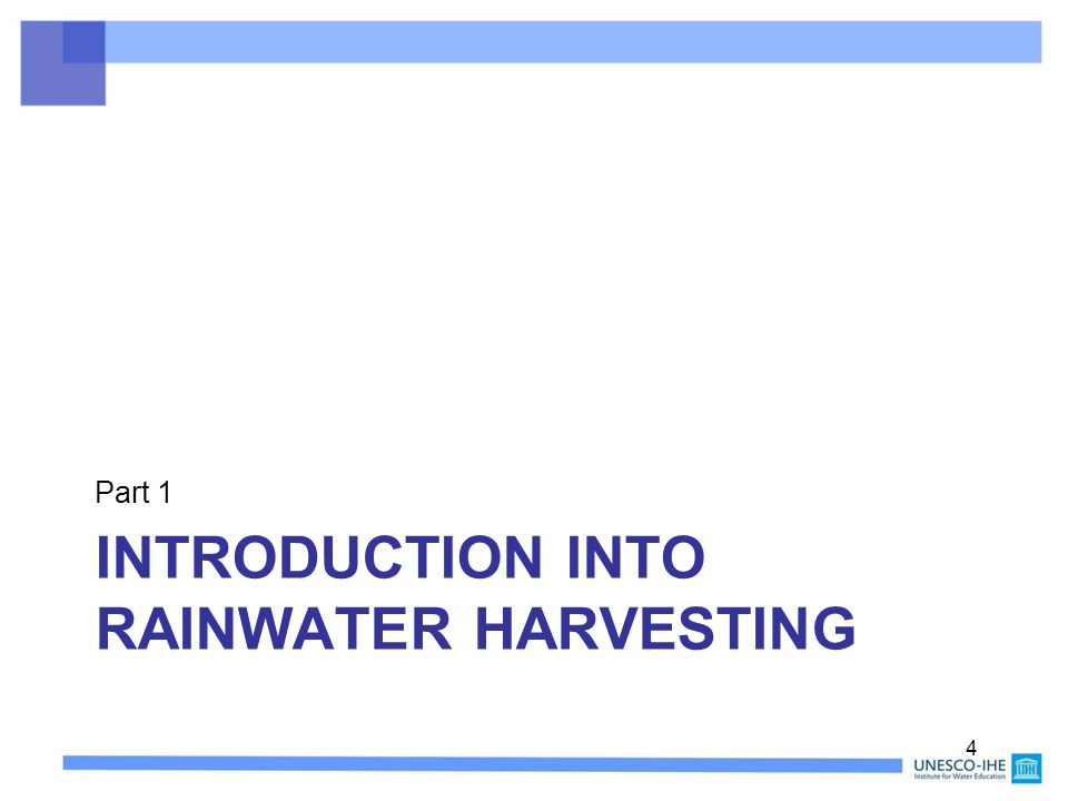 INTRODUCTION INTO RAINWATER HARVESTING Part 1 4