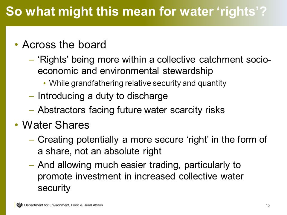 So what might this mean for water rights? Across the board –Rights being more within a collective catchment socio- economic and environmental stewards