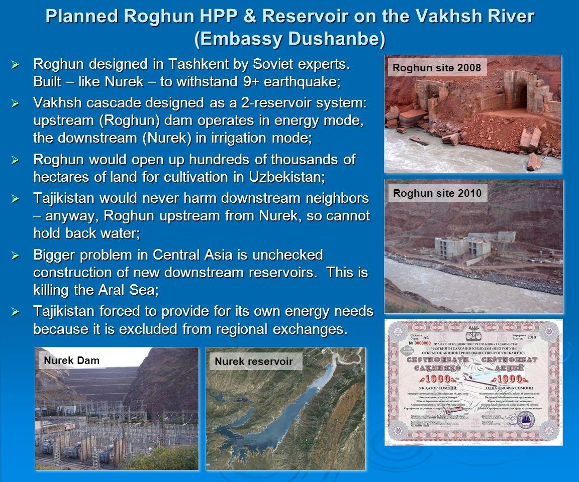 Roghun designed in Tashkent by Soviet experts. Built – like Nurek – to withstand 9+ earthquake; Roghun designed in Tashkent by Soviet experts. Built –