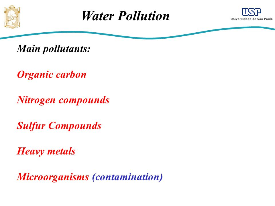 Water Pollution: Role of Carbon, Nitrogen, Phosphorus and Sulphur Compounds Carbon: Organic carbon compounds source of carbon and energy for heterotrophic microorganisms.